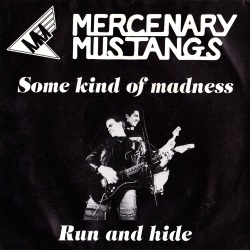 Some Kind of Madness / Run and Hide Front