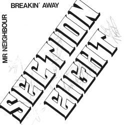 Mr Neighbour / Breakin' Away Front