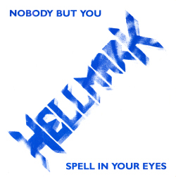 Nobody But You / Spell In Your Eyes Front