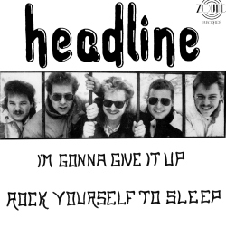 I'm Gonna Give It Up / Rock Yourself To Sleep Front
