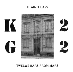 It Ain't Easy / Twelwe Bars From Mars Front