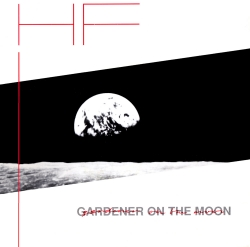 Gardener On The Moon /  I Wanna Dream Of You  Front