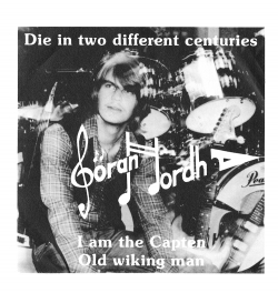 Die In Two Different Centuries / I Am The Capten Old Wiking Man  Front