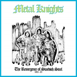 Metal Knights - The Resurgence of Swedish Steel 1983 - 85 Front