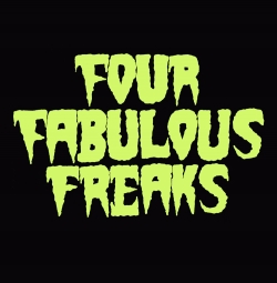 Four Fabulous Freaks Front