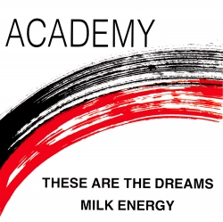These Are The Dreams / Milk Energy [Lynx Records] Front