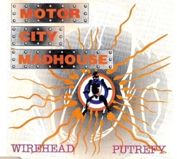 Wirehead / Putrefy