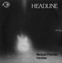 Mutual Friends / Painkiller Front