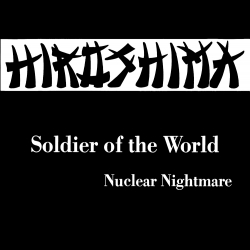 Soldier of the World / Nuclear Nightmare Front
