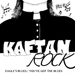 Eagle's Blues / You've Got The Blues