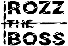 Rozz The Boss (Swe)