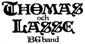 Thomas och Lasse BG Band (Swe)
